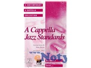 A ACAPPELLA JAZZ STANDARDS /  SATB  a cappella ()